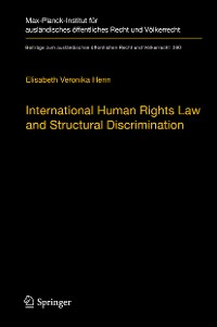 Cover International Human Rights Law and Structural Discrimination