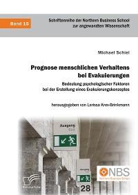 Cover Prognose menschlichen Verhaltens bei Evakuierungen: Bedeutung psychologischer Faktoren bei der Erstellung eines Evakuierungskonzeptes