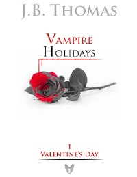 Cover Vampire Holidays 1: Valentine's Day