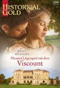 Cover Pikantes Lügenspiel mit dem Viscount