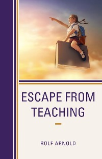 Cover Escape from Teaching