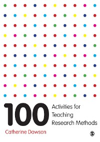 Cover 100 Activities for Teaching Research Methods