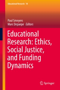 Cover Educational Research: Ethics, Social Justice, and Funding Dynamics