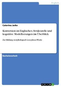 Cover Konversion im Englischen. Strukturelle und kognitive Modellierungen im Überblick