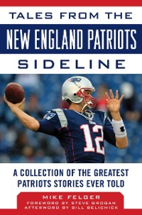 Cover Tales from the New England Patriots Sideline