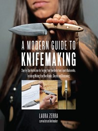 Cover A Modern Guide to Knifemaking