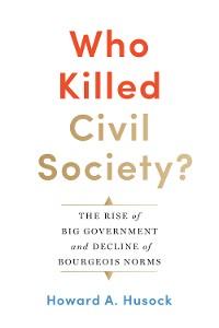 Cover Who Killed Civil Society?