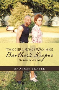 Cover The Girl Who Was Her Brother's Keeper