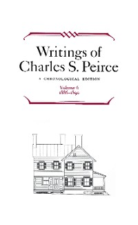 Cover Writings of Charles S. Peirce: A Chronological Edition, Volume 6