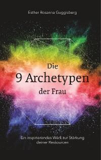 Cover Die 9 Archetypen der Frau