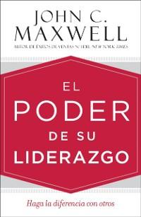 Cover El poder de su liderazgo