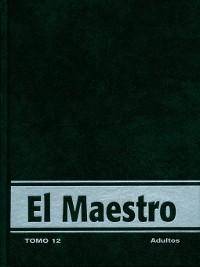 Cover Vida Nueva El Maestro Adulto tomo 12