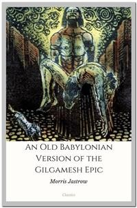 Cover An Old Babylonian Version of the Gilgamesh Epic