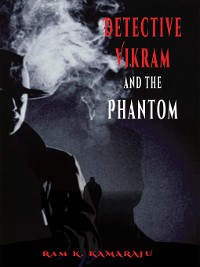 Cover Detective Vikram and the Phantom