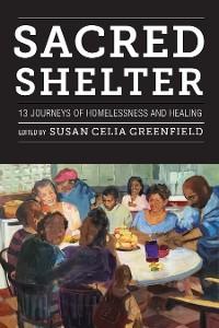 Cover Sacred Shelter: Thirteen Journeys of Homelessness and Healing