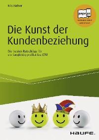 Cover Die Kunst der Kundenbeziehung