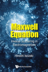 Cover Maxwell Equation: Inverse Scattering In Electromagnetism