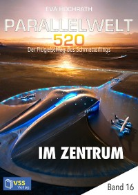 Cover Parallelwelt 520 - Band 16 - Im Zentrum