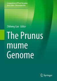 Cover The Prunus mume Genome