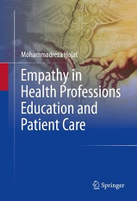 Cover Empathy in Health Professions Education and Patient Care