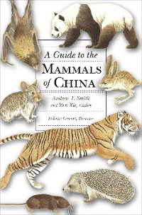Cover A Guide to the Mammals of China