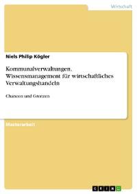 Cover Kommunalverwaltungen. Wissensmanagement für wirtschaftliches Verwaltungshandeln