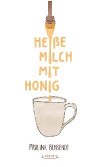 Cover Heiße Milch mit Honig