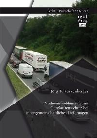 Cover Nachweisproblematik und Gutglaubensschutz bei innergemeinschaftlichen Lieferungen