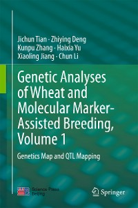 Cover Genetic Analyses of Wheat and Molecular Marker-Assisted Breeding, Volume 1
