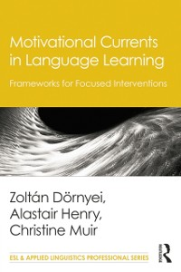 Cover Motivational Currents in Language Learning