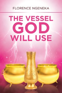 Cover The Vessel God Will Use