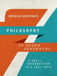 Cover Philosophy in Seven Sentences