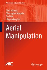 Cover Aerial Manipulation