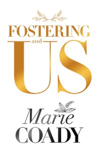 Cover Fostering and Us