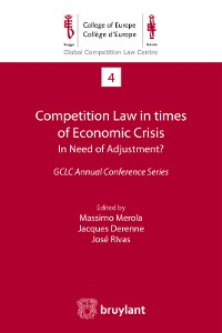 Cover Competition Law in times of Economic Crisis : in Need of Adjustment ?