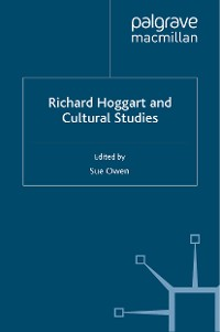 Cover Richard Hoggart and Cultural Studies