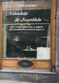 Cover Melancholie der Augenblicke
