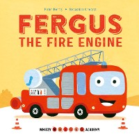 Cover Whizzy Wheels Academy: Fergus the Fire Engine