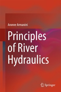 Cover Principles of River Hydraulics