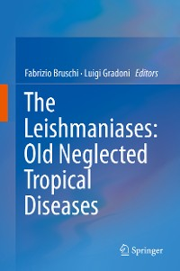 Cover The Leishmaniases: Old Neglected Tropical Diseases