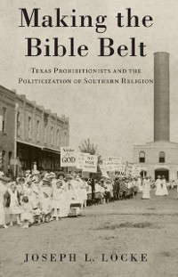 Cover Making the Bible Belt