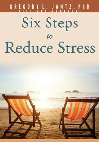 Cover Six Steps to Reduce Stress