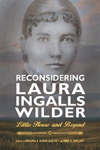 Cover Reconsidering Laura Ingalls Wilder