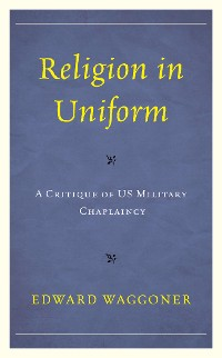 Cover Religion in Uniform