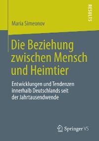 Cover Die Beziehung zwischen Mensch und Heimtier