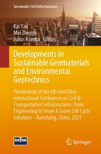 Cover Developments in Sustainable Geomaterials and Environmental Geotechnics