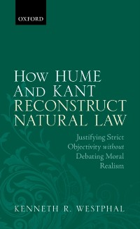 Cover How Hume and Kant Reconstruct Natural Law