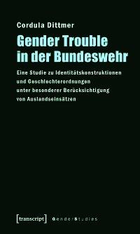 Cover Gender Trouble in der Bundeswehr