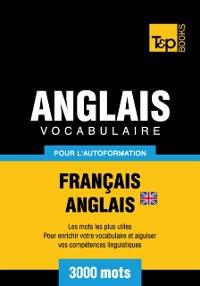 Cover Vocabulaire Francais-Anglais britannique pour l'autoformation: 3000 mots