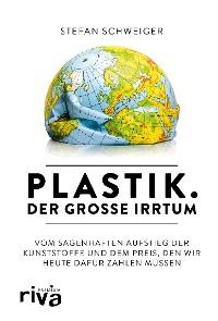 Cover Plastik. Der große Irrtum